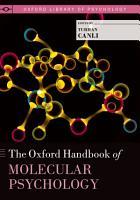 The Oxford Handbook of Molecular Psychology PDF