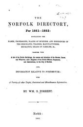The Norfolk Directory for 1851-1852 ...: Also, Information Relative to Portsmouth: with a Varity of Other Useful, Statistical and Miscellaneous Information