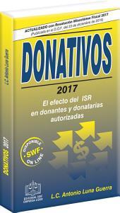 DONATIVOS 2017: EL EFECTO DEL ISR EN DONANTES Y DONATARIAS AUTORIZADAS