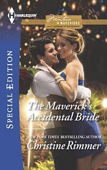 The Maverick s Accidental Bride PDF