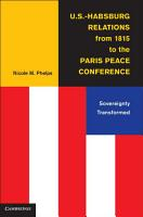 U S  Habsburg Relations from 1815 to the Paris Peace Conference PDF