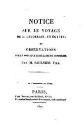 Notice sur le voyage de M. Lelorrain en Egypte: et observations sur le zodiaque circulaire de Denderah