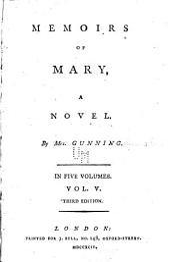 Memoirs of Mary: A Novel, Volume 5