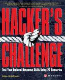 Hackers Challenge : Test Your Incident Response Skills Using 20 Scenarios