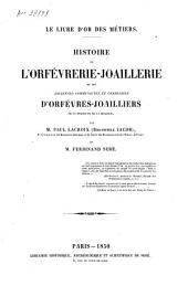 Le livre d'or des métiers: Histoire de l'orfévrerie-joaillerie et des anciennes communautés et confréries d'orfévres-joailliers de la France et de la Belgique