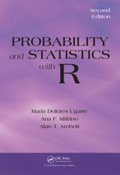 Probability and Statistics with R, Second Edition: Edition 2