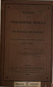 Essais de philosophie morale et de morale religieuse, suivis de quelques essais de critique littéraire