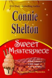 Sweet Masterpiece: A Sweet's Sweets Bakery Mystery