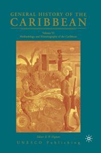General History of the Caribbean UNESCO Volume 6 PDF