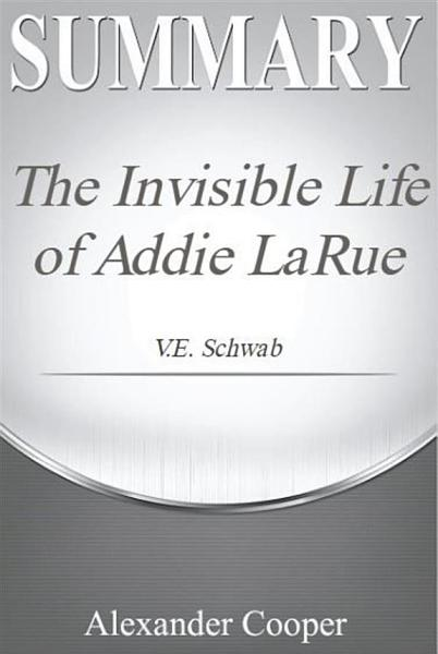 Download Summary The Invisible Life of Addie LaRue Book