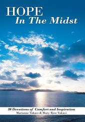 Hope in the Midst: 30 Devotions of Comfort and Inspiration