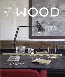 One Block of Wood