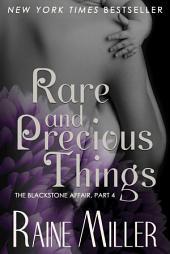 Rare and Precious Things: The Blackstone Affair 4