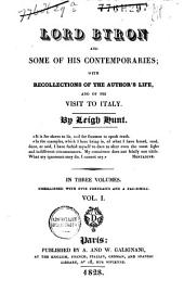 Lord Byron and some of his contemporaries: with recollections of the author's life, and his visit to Italy, Volume 1