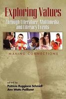 Exploring Values Through Literature  Multimedia  and Literacy Events PDF