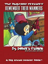 Remember Their Manners: An Illustrated Children's Picture Book