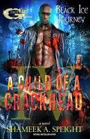A Child of a Crackhead IV PDF