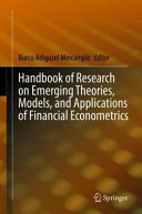 Handbook of Research on Emerging Theories, Models, and Applications of Financial Econometrics