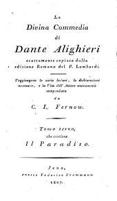 La divina commedia: esattamente copiata dalla ed. romana del P. Lombardi. ¬Il paradiso