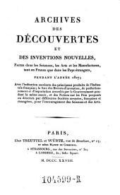 Archives des Decouvertes Et Des Inventions Nouvelles, Faites dans les Sciences, les Arts et les Manufactures, tant en France que dans les Pays etrangers: Volume20