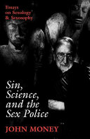 Sin  Science  and the Sex Police PDF