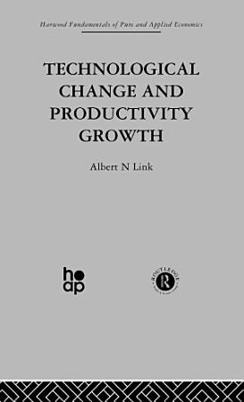 Technological Change   Productivity Growth PDF