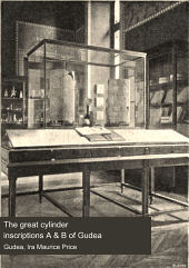 The Great Cylinder Inscriptions A & B of Gudea: Volume 1