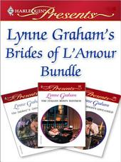 Lynne Graham's Brides of L'Amour Bundle: The Frenchman's Love-Child\The Italian Boss's Mistress\The Banker's Convenient Wife