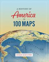 A History of America in 100 Maps PDF