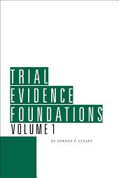 Trial Evidence Foundations: Edition 30