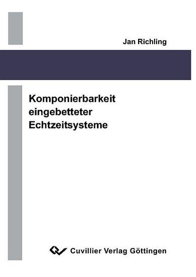 Komponierbarkeit eingebetteter Echtzeitsysteme PDF
