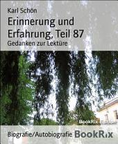 Erinnerung und Erfahrung, Teil 87: Gedanken zur Lektüre