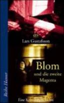 Blom und die zweite Magenta
