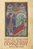 Bury St Edmunds and the Norman Conquest