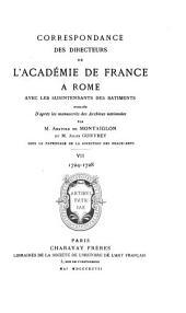 Correspondance des directeurs de l'Académie de France à Rome avec les surintendants des bâtiments: Volumes7à8