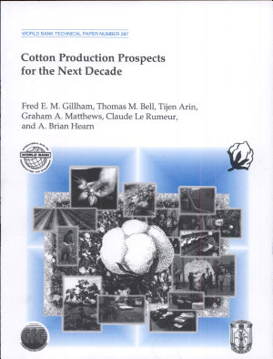 Cotton Production Prospects for the Next Decade