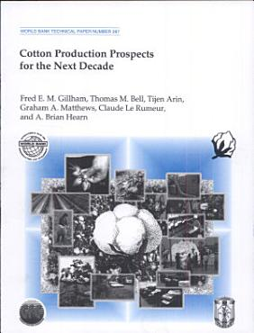 Cotton Production Prospects for the Next Decade PDF