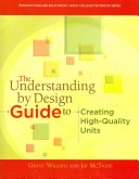 The Understanding By Design Guide To Creating High Quality Units Book PDF