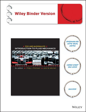 Fox and McDonald s Introduction to Fluid Mechanics  Binder Ready Version PDF