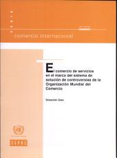 El comercio de servicios en el marco del sistema de solución de controversias de la Organización Mundial del Comercio