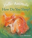 Hello Animals  How Do You Sleep  PDF