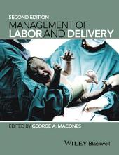 Management of Labor and Delivery: Edition 2