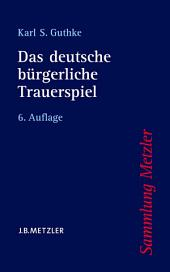 Das deutsche bürgerliche Trauerspiel: Ausgabe 6