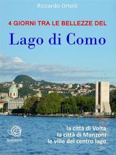 4 giorni tra le bellezze del Lago di Como