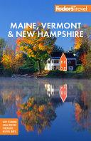 Fodor s Maine  Vermont   New Hampshire