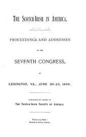 The Scotch-Irish in America: Proceedings of the Scotch-Irish Congress, Volume 7