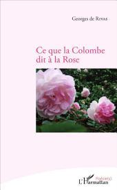 Ce que la colombe dit à la rose