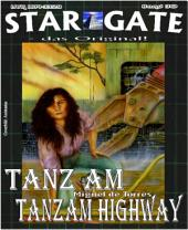 STAR GATE 030: Tanz am Tanzam Highway