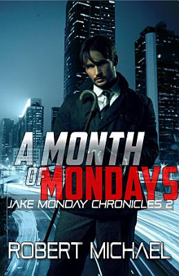 A Month of Mondays PDF