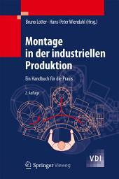 Montage in der industriellen Produktion: Ein Handbuch für die Praxis, Ausgabe 2